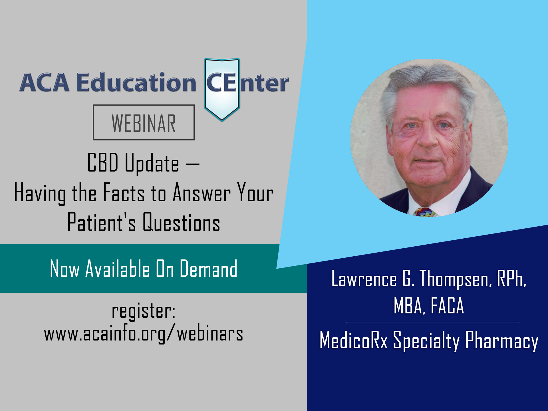 On-Demand CE: CBD Update–Having the Facts To Answer Your Patient's